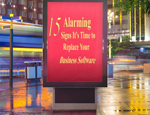 15 Alarming Signs It's Time to Replace Your Business Software