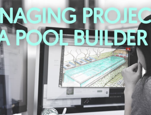 Managing Projects as a Pool Contractor