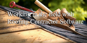 Roofing Contractor Software Review